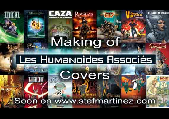 "Soon on www.stefmartinez.com the making of ""Les humanoïdes associés"" covers creative process"